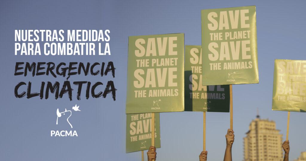 PACMA propone medidas urgentes de aplicación inmediata para luchar contra la crisis climática